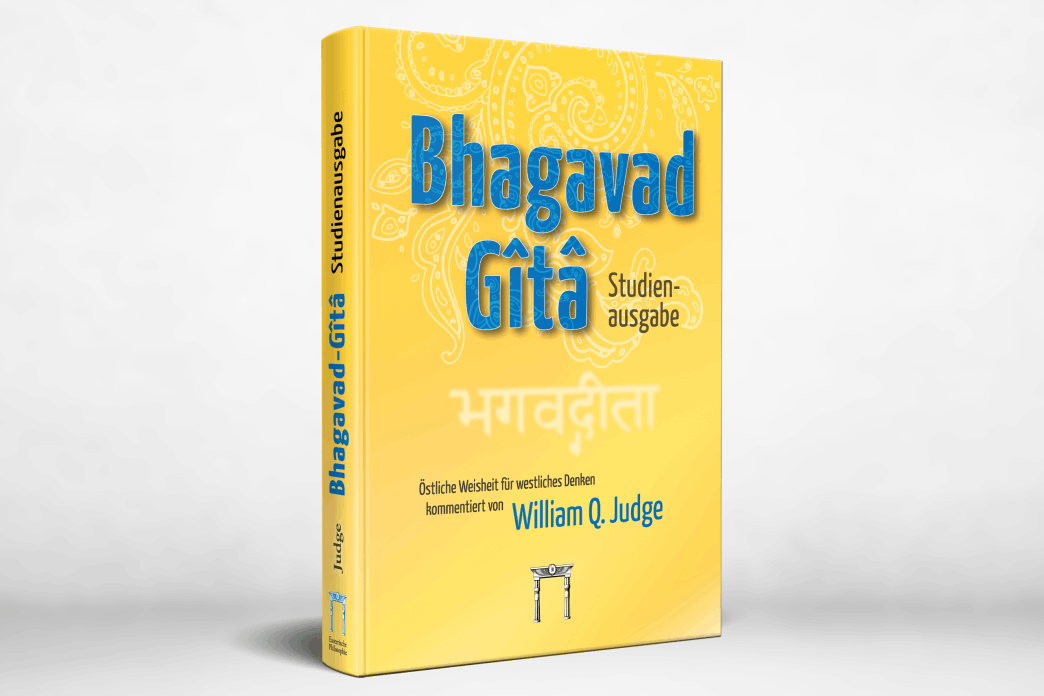 Bhagavad-Gîtâ Studienausgabe - William Q. Judge