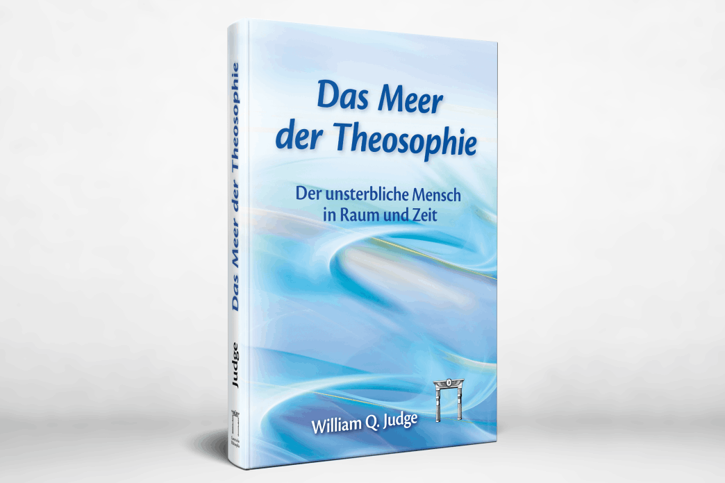 Das Meer der Theosophie - William Q. Judge